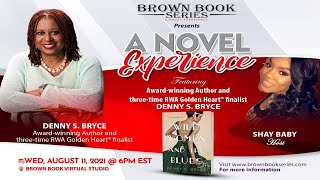 Denny Bryce - Award-winning Author and three-time RWA Golden Heart® finalist |S2 EP21