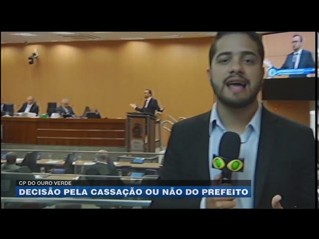CP do Ouro Verde: decisão pela cassação ou não do prefeito