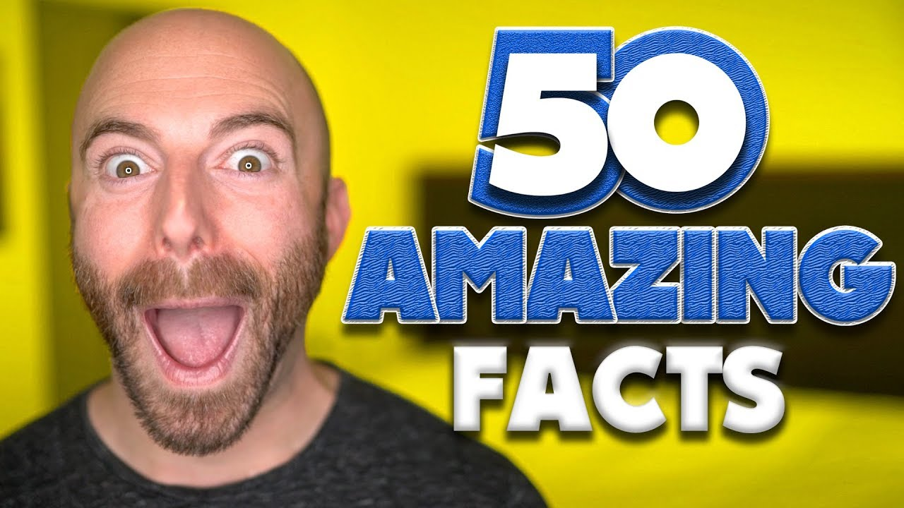 50 AMAZING Facts to Blow Your Mind! #110