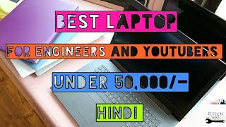 [Hindi] - Best Laptop for Engineers, Youtubers under 50000!  (Runs AutoCAD etc.) #ASAPBro episode 6