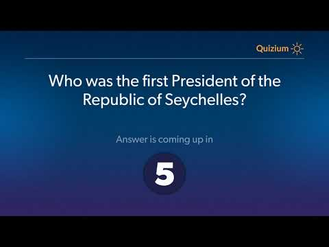 Who was the first President of the Republic of Seychelles?   Seychelles Quiz