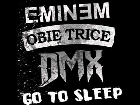 Go To Sleep- Cradle to the Grave (Soundtrack) DMX, Obie Trice & Eminem
