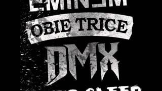Go To Sleep- Cradle to the Grave (Soundtrack) DMX, Obie Trice & Eminem