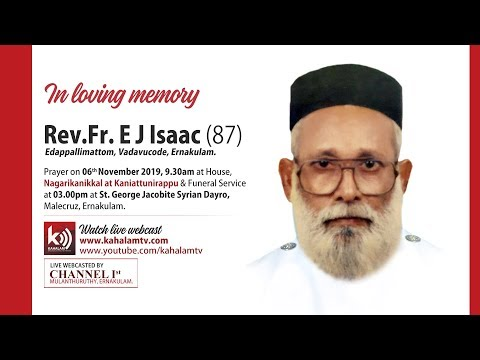 Rev.Father E J Isaac (87) Funeral Service | 06th Nov 2019 | Kahalam TV #2261