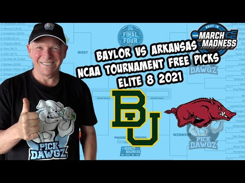 Baylor vs Arkansas 3/29/21 Free College Basketball Pick and Prediction NCAA Tournament Elite 8