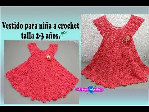 Vestido Para Niña A Crochet Talla 2 3 Años Labores Angélika
