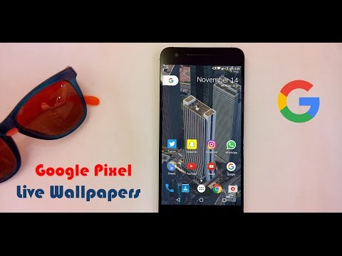 Get Google Pixel's Live Wallpapers On Any Android Device(6.0+)!