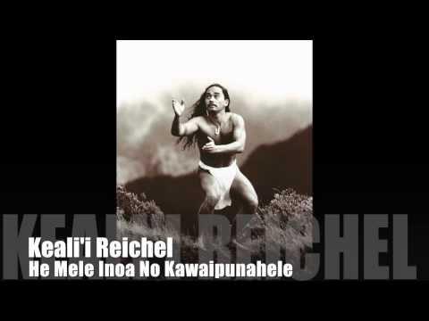Kealii Reichel, He Mele Inoa No Kawaipunahele Hawaiian