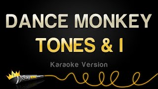 TONES & I - DANCE MONKEY (Karaoke Version)