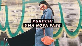 UMA NOVA FASE #P&ROCHI   Inês Rochinha
