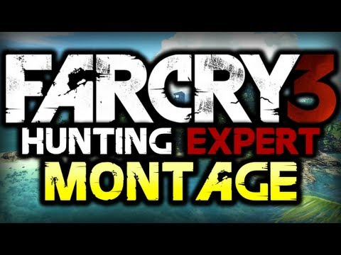 Far Cry 3: Hunting Expert! – BEST MOMENTS MONTAGE! – (Funny Moments)