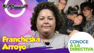 Conoce a la Directiva | Francheska Arroyo | CNCOWNERS Team Puerto Rico 🇵🇷