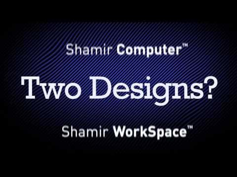 Shamir Computer & Shamir WorkSpace - Featuring Mr Progresso