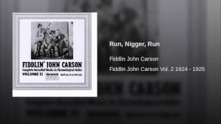 Run, Nigger, Run