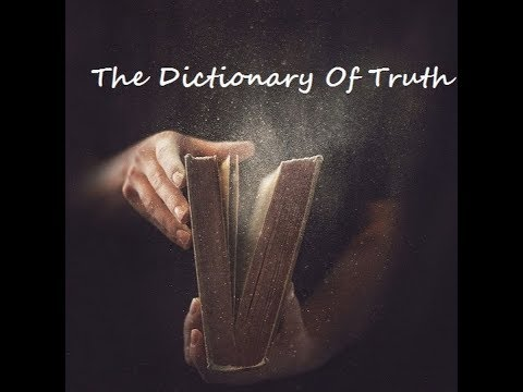 Special Guest:  The Dictionary Of Truth