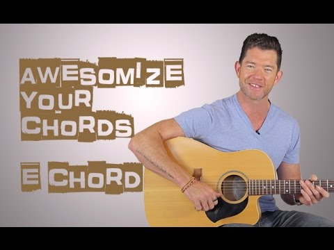 Make Your E Chord Sound Incredible Youtube