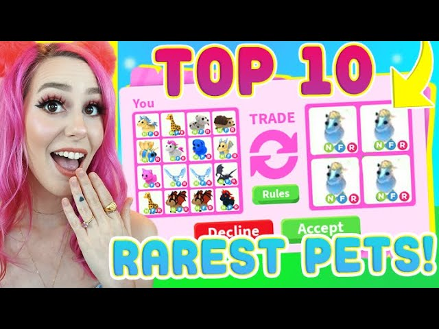 I Traded The Top 10 Rarest Pets In Adopt Me (Adopt Me Roblox