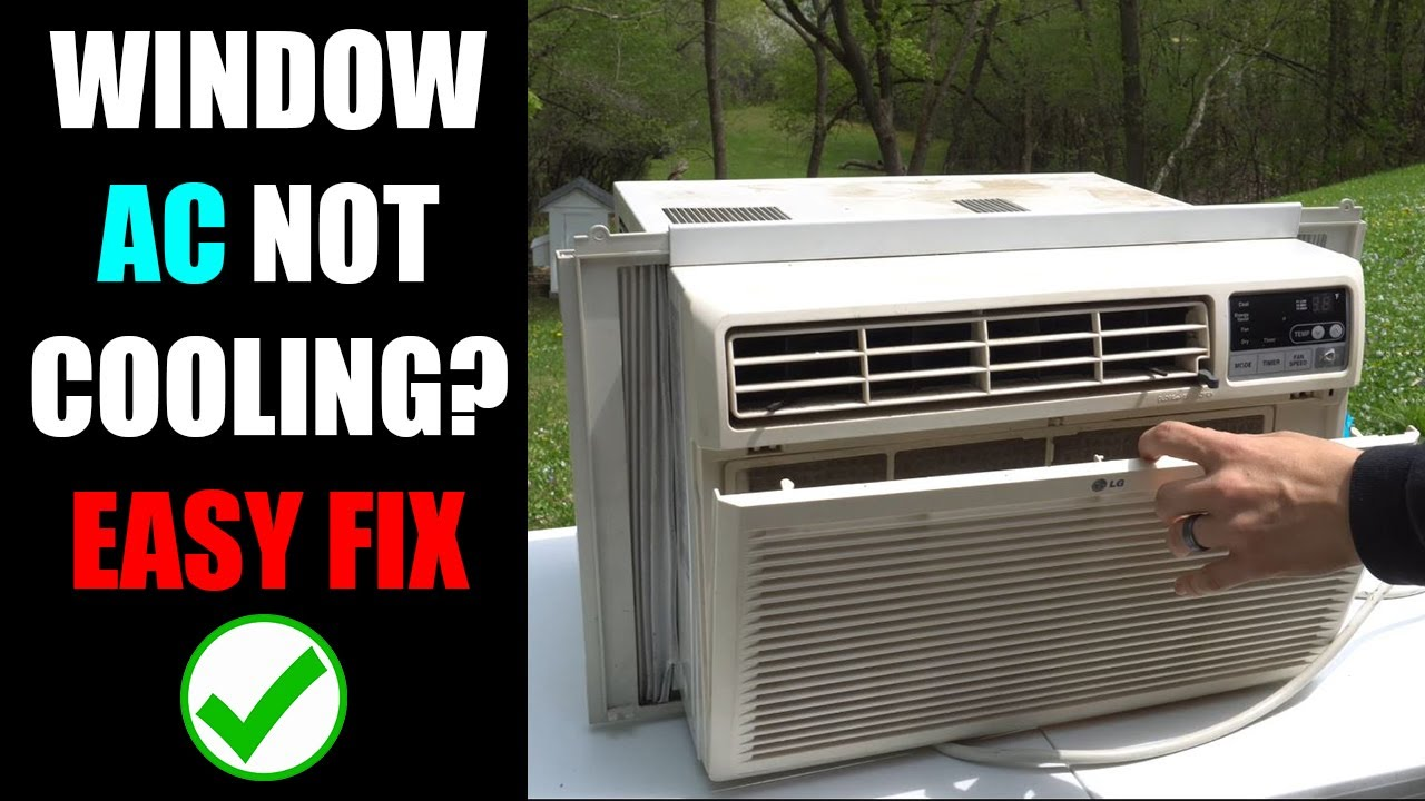 Window Air Conditioner Not Cooling And The Most Common Fix Youtube
