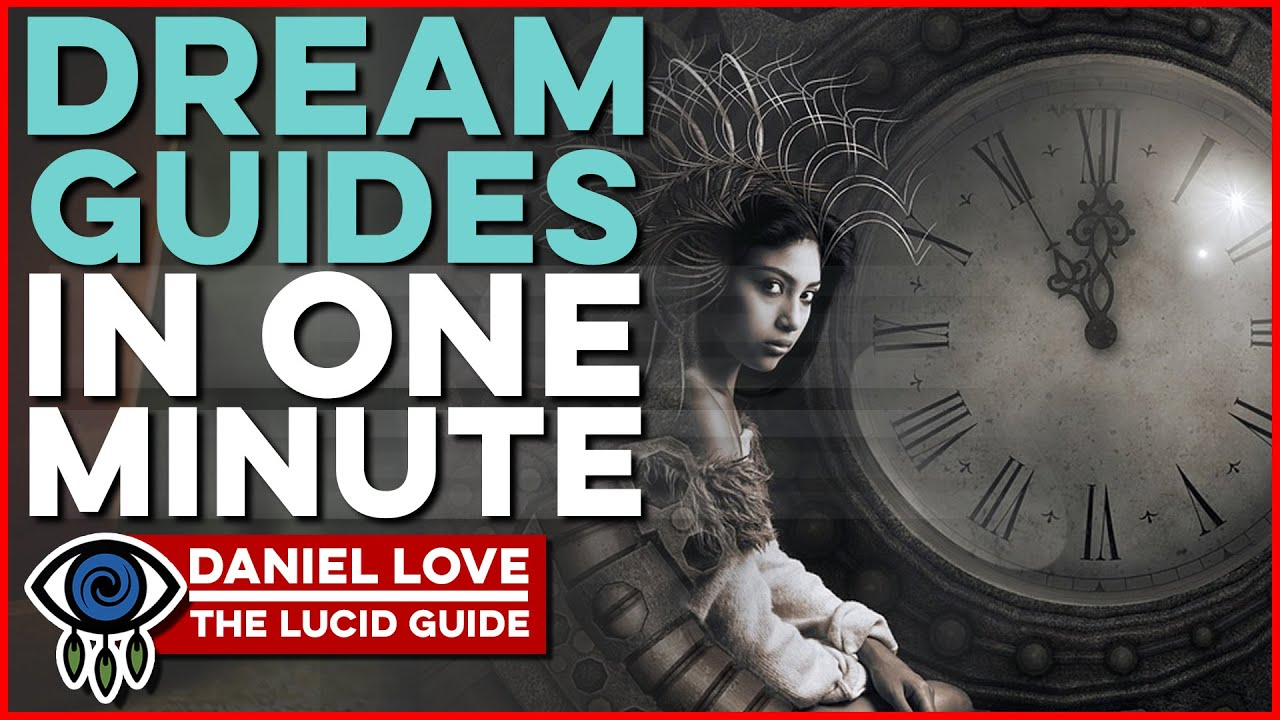 Dream Guides Lucid Dreaming Tips In One Minute Bite Size