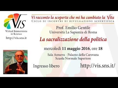 Emilio Gentile, La sacralizzazione della politica - 11 maggio 2016
