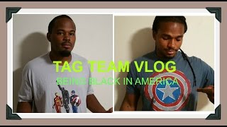 BEING BLACK IN AMERICA | VLOG 7/28/16