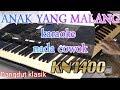 ANAK YANG MALANG NADA PRIA / lirik tanpa vocal / dangdut kn 1400