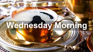Wednesday Morning Jazz - Relax Bossa Nova Jazz Music For Great Day