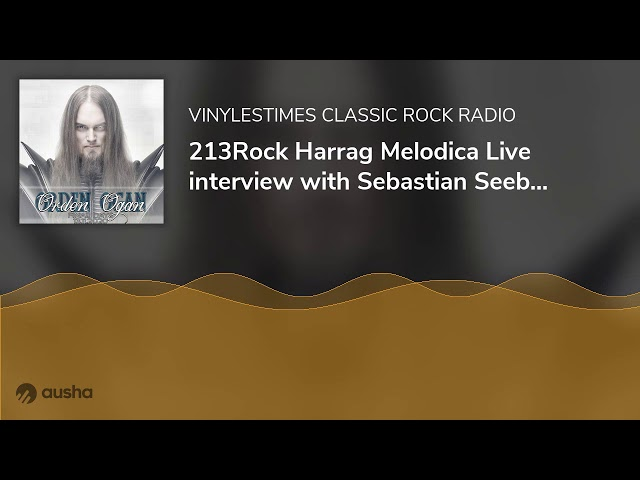 213Rock Harrag Melodica Live interview with Sebastian Seeb Levermann  ORDEN OGAN