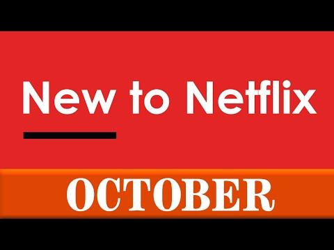 New To Netflix: October 2020