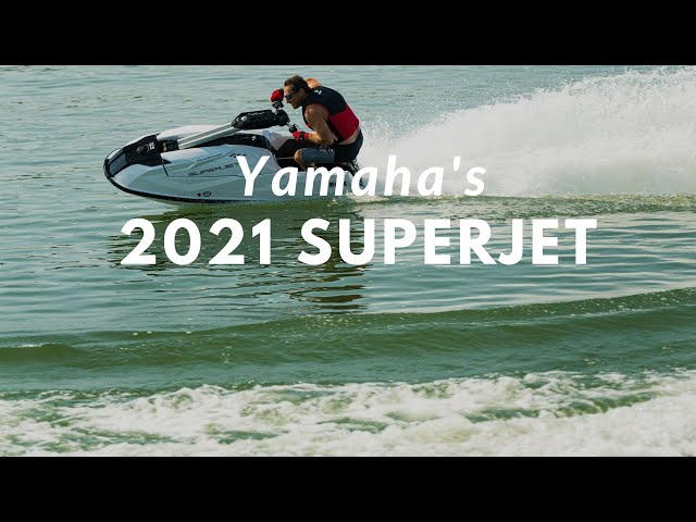 Stand up to the Challenge - Yamaha's All-New 2021 SuperJet