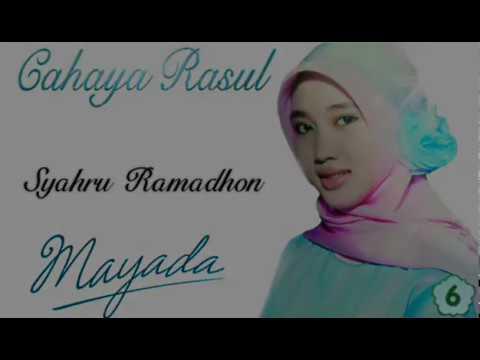 Lirik : Syahru Ramadhon (Mayada) Cahaya Rasul 6