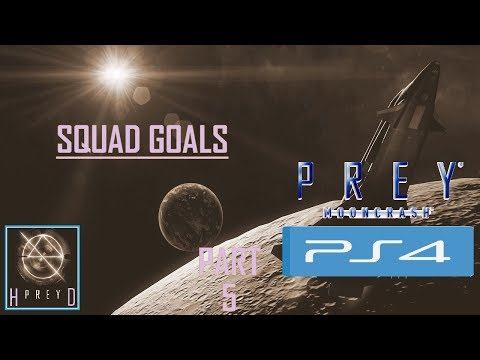 Prey: Mooncrash [PS4] Walkthrough Part 5 ( Squad Goals ) thumbnail
