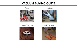 Vacuum Buying Guide (Interactive Video) | Consumer Reports