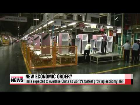 India expected to overtake China as fastest growing economy: IMF   세계곳곳 성장률 역전…인