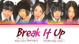 Baby V.O.X (베이비복스) Break It Up - Han/Rom/Eng Lyrics (가사) [19…