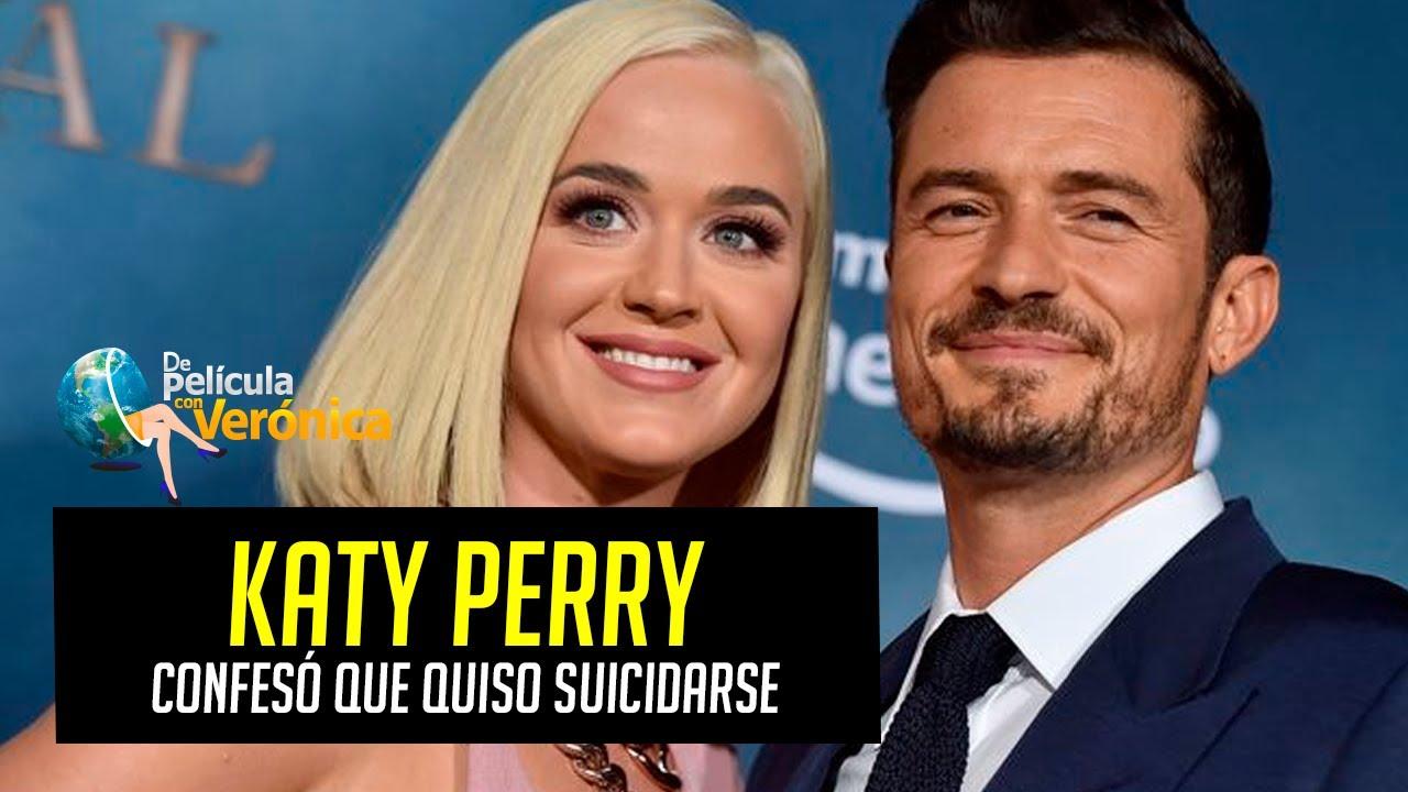 KATY PERRY CONFESÓ QUE QUISO SUICIDARSE TRAS SEPARACIÓN CON ORLANDO BLOOM
