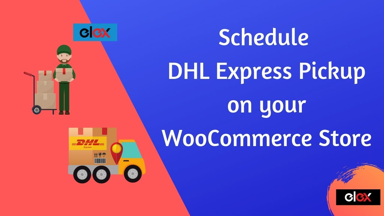 Dhl Pickup Locations >> How To Schedule Dhl Express Pickup On Your Woocommerce Store