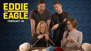 "Eddie the Eagle | ""The Knitting Olympics with Hugh Jackman & Taron Egerton"" 