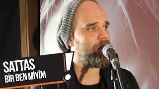 Sattas - Bir Ben Miyim (B!P Akustik)