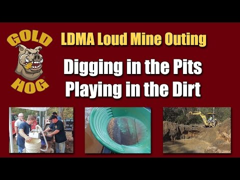 Loud Mine Outing - LDMA - GPAA - Gold Prospecting With Gold Hog