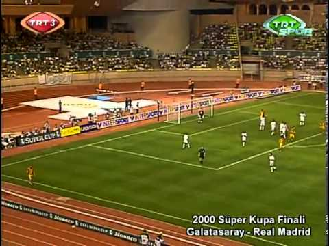 2000 UEFA Super Cup || Galatasaray 2-1 Real Madrid (25.08.2000)
