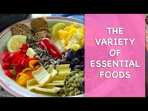 The Variety Of Essential  Foods | Dr. Robert Cassar