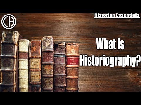What is Historiography? | Historian Essentials