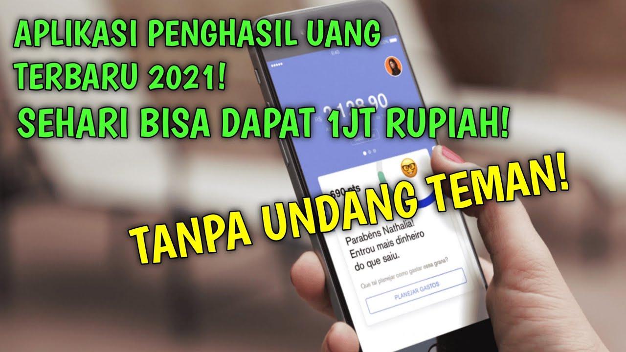 Aplikasi Penghasil Uang Tanpa Undang Teman Terbaru 2021 Sehari Bisa Dapat 1jt Youtube