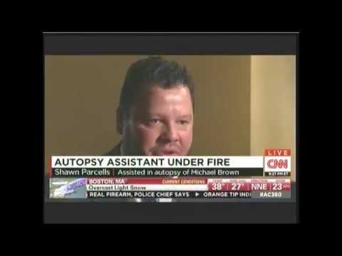 Shawn Parcells (did Mike Brown's private autopsy) segment on CNN Nov 26 2014