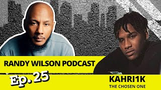 "Episode 25: Randy Wilson Podcast w/ Kahri 1k ""The Chosen One"" out of Petersburg, Virginia"