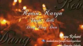 Jingle Bells - Ding Ding Dang - Kevin Karyn