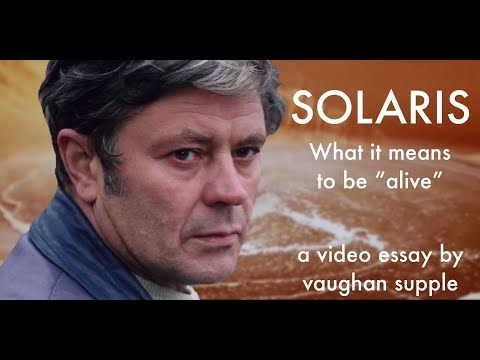 """Solaris - What It Means To Be """"Alive"""""""