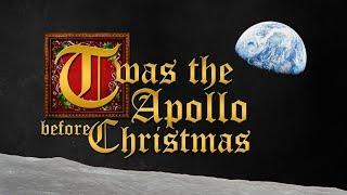 'Twas the Apollo Before Christmas