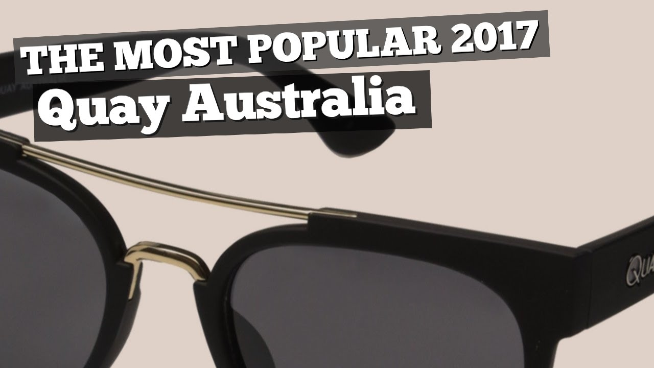 Quay Australia Sunglasses // The Most Popular 2017